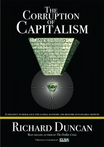 Corruption of Capitalism Richard Duncan