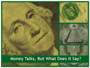 Money Talks But What Does It Say?