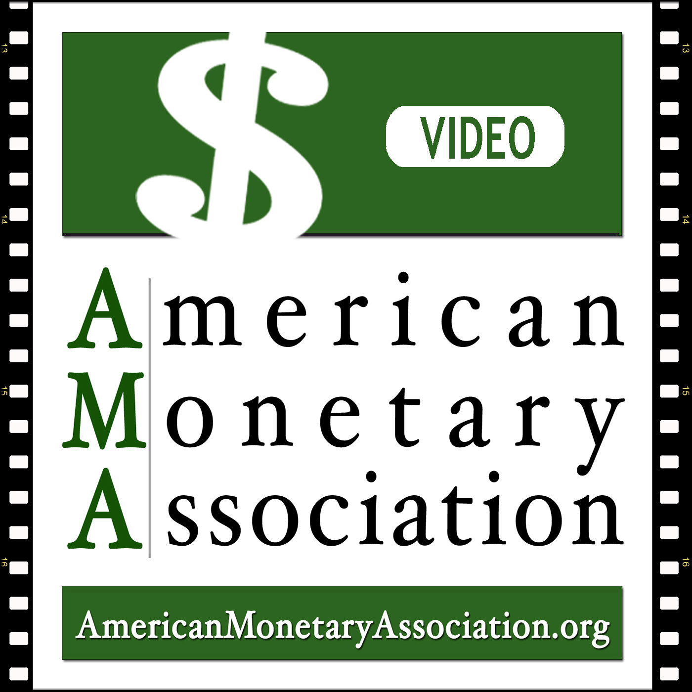 American Monetary Association – Video Podcast