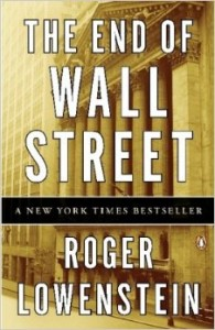 End of Wall Street Roger Lowenstein